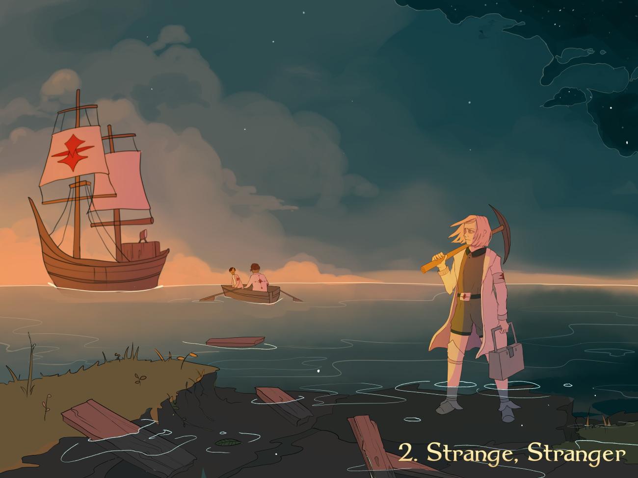 2. Strange; Stranger